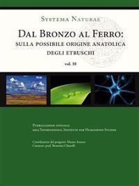 Cover Dal bronzo al ferro. Sulla possibile origine anatolica degli Etruschi