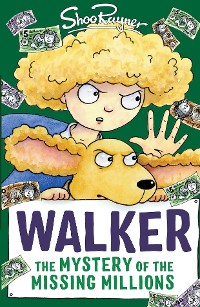 Cover Walker: The Mystery of the Missing Millions