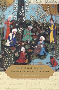 Cover World of Persian Literary Humanism