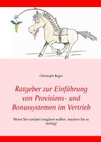 Cover Ratgeber zur Einführung von Provisions- und Bonussystemen im Vertrieb