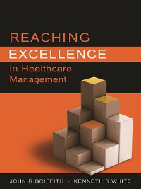 Cover Reaching Excellence in Healthcare Management