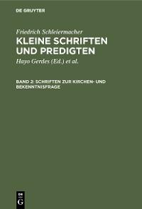 Cover Schriften zur Kirchen- und Bekenntnisfrage