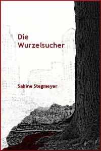 Cover Die Wurzelsucher