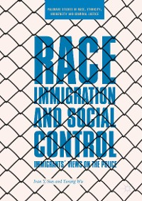 Cover Race, Immigration, and Social Control