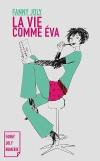 Cover La vie comme Éva