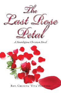 Cover The Last Rose Petal