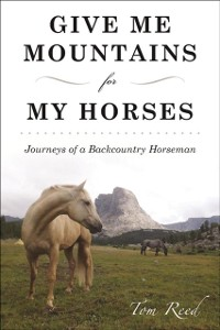 Cover Give Me Mountains for My Horses