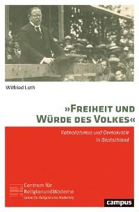 Cover »Freiheit und Würde des Volkes«