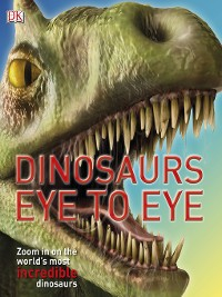 Cover Dinosaurs Eye to Eye
