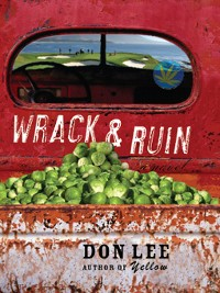Cover Wrack and Ruin: A Novel