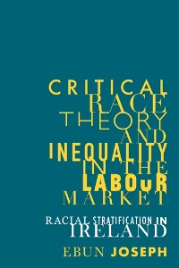 Cover Critical race theory and inequality in the labour market
