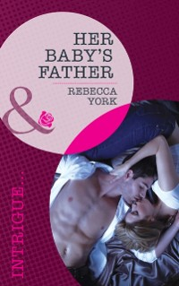 Cover Her Baby's Father (Mills & Boon Intrigue)