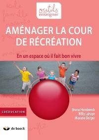 Cover Aménager la cour de récréation