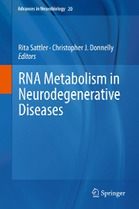 Cover RNA Metabolism in Neurodegenerative Diseases