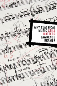 Cover Why Classical Music Still Matters