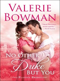 Cover No Other Duke But You--A Playful Brides Novel
