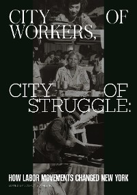 Cover City of Workers, City of Struggle