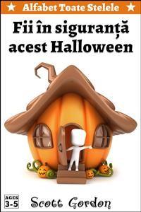 Cover Alfabet Toate Stelele: Fii în siguranţă acest Halloween