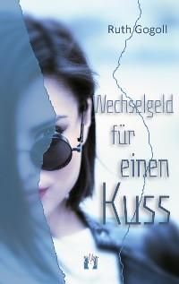 Cover Wechselgeld für einen Kuss