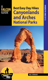 Cover Best Easy Day Hikes Canyonlands and Arches National Parks