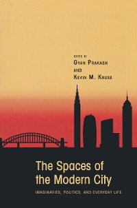 Cover The Spaces of the Modern City
