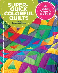 Cover Super-Quick Colorful Quilts