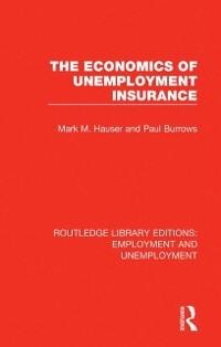 Cover Economics of Unemployment Insurance