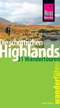 Cover Reise Know-How Wanderführer Die schottischen Highlands - 31 Wandertouren