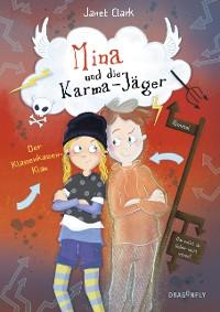 Cover Mina und die Karma-Jäger - Der Klassenkassen-Klau