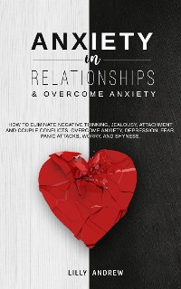 Cover Anxiety in Relationships & Overcome Anxiety