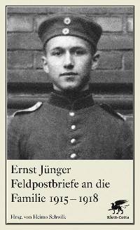 Cover Feldpostbriefe an die Familie 1915-1918