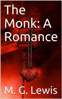 Cover The Monk: A Romance