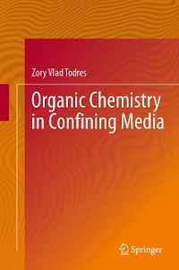 Cover Organic Chemistry in Confining Media