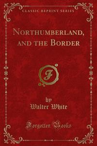 Cover Northumberland, and the Border
