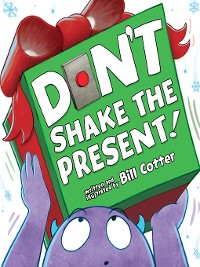 Cover Don't Shake the Present!
