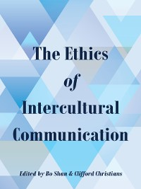 Cover The Ethics of Intercultural Communication