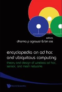 Cover Encyclopedia On Ad Hoc And Ubiquitous Computing: Theory And Design Of Wireless Ad Hoc, Sensor, And Mesh Networks