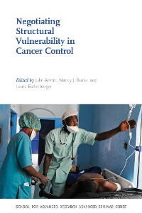 Cover Negotiating Structural Vulnerability in Cancer Control