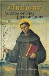Cover Anthony: Words of Fire, Life of Light