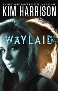 Cover Waylaid