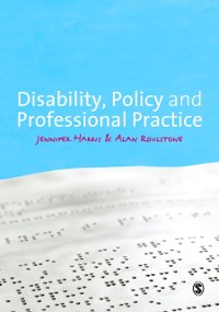 Cover Disability, Policy and Professional Practice