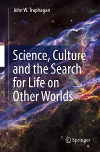 Cover Science, Culture and the Search for Life on Other Worlds