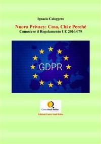Cover Nuova Privacy: Cosa, Chi e Perchè