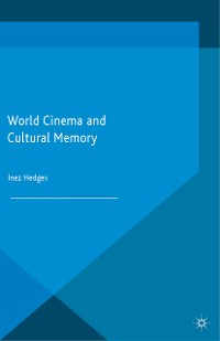 Cover World Cinema and Cultural Memory