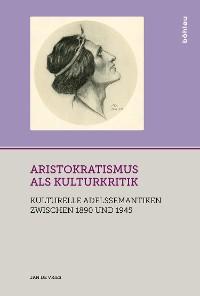 Cover Aristokratismus als Kulturkritik