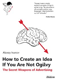 Cover How to Create an Idea If You Are Not Ogilvy