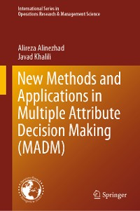 Cover New Methods and Applications in Multiple Attribute Decision Making (MADM)