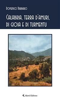 Cover Calabria, terra d'amuri, di gioia e di tormentu