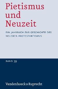 Cover Pietismus und Neuzeit Band 39 – 2013