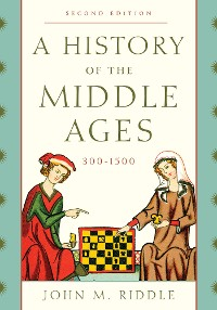 Cover A History of the Middle Ages, 300–1500